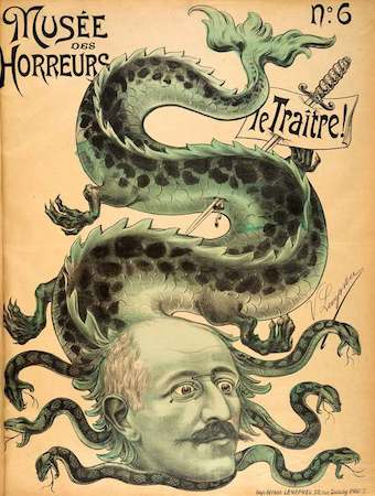 """""""A military sabre pins a notice of guilt into the body of a hydra which has sprouted the head of Captain Alfred Dreyfus. The multi-headed beast, a symbol of indomitable evil, is just one of the many conventions used by Dreyfus's anti-Semitic opponents to establish his inherent malevolence."""""""